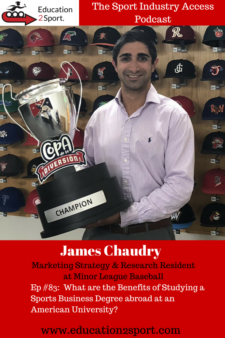 8f64842ea83 Episode  83 James Chaudry  What are the Benefits of Studying a Sports  Business Degree abroad at an American University