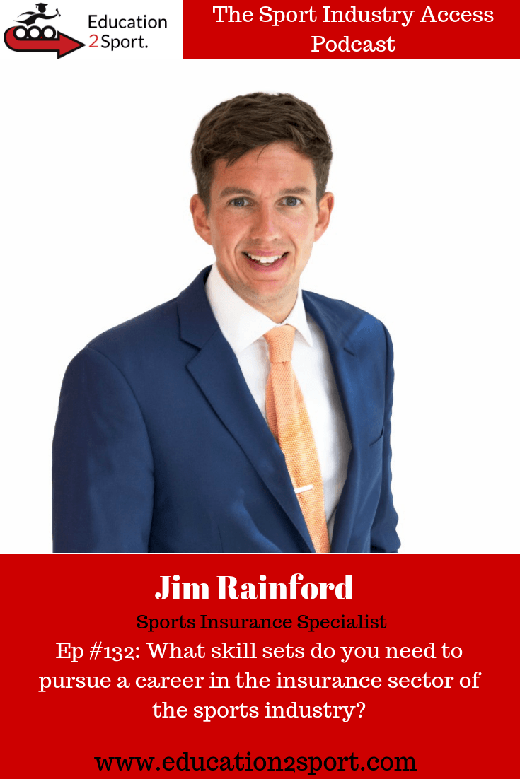 516f3bf81 Episode #132: Jim Rainford – What skill sets do you need to pursue a ...